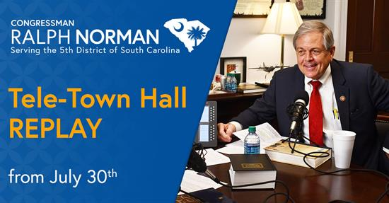 Rep. Norman will hosting telephone town hall on July 30th at 6 PM